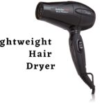 Best Lightweight Hair Dryer - For Your All Time Needs.