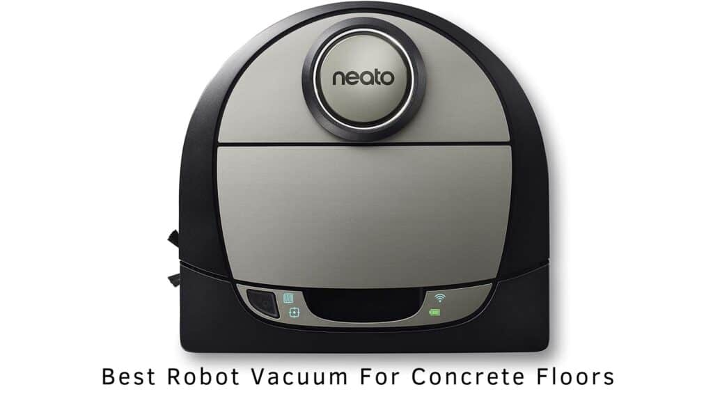 Best Robot Vacuum For Concrete Floors