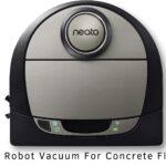 Best Robot Vacuum For Concrete Floors (Expert's Recommendations)