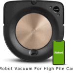 Best Robot Vacuum For High Pile Carpet (Top Picks) 2021