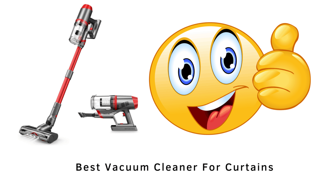 best vaccum cleaners for curtains